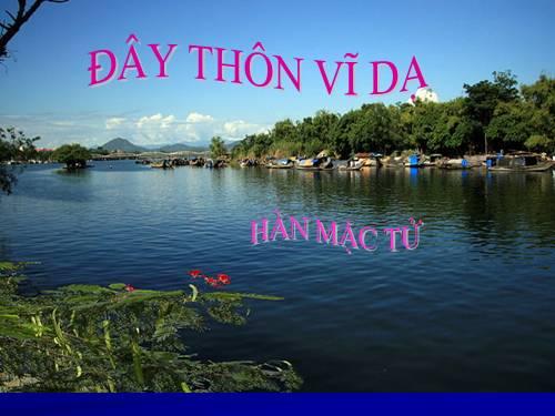 soan bai day thon vi da cua thi si han mac tu - Soạn bài Đây thôn Vĩ Dạ của thi sĩ Hàn Mặc Tử